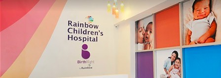 Rainbow Children's Hospital & BirthRight by Rainbow, Bannerghatta Road, Bengaluru